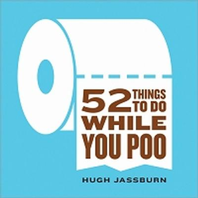 Click to get 52 Things to Do While You Poo