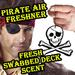 Pirate Fresh Swabbed Deck Scent